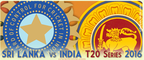 India vs Sri Lanka T20I Cricket Series 2016